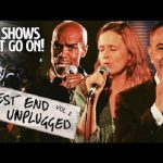 West End Unplugged: Vol 2 – The Shows Must Go On