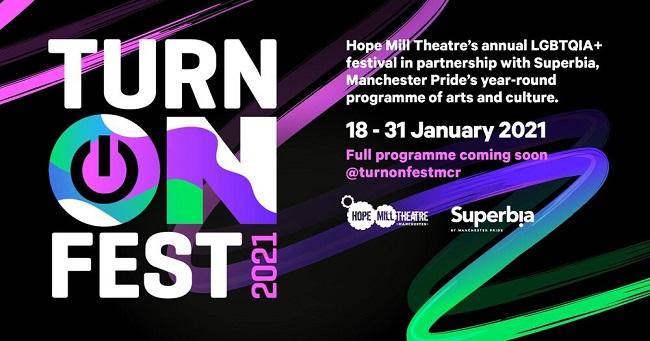 Hope Mill Theatre announce full programme for Turn On Fest 2021