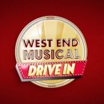 West End Musical Drive-In – Show 3