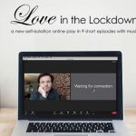 Love in the Lockdown – The Telling